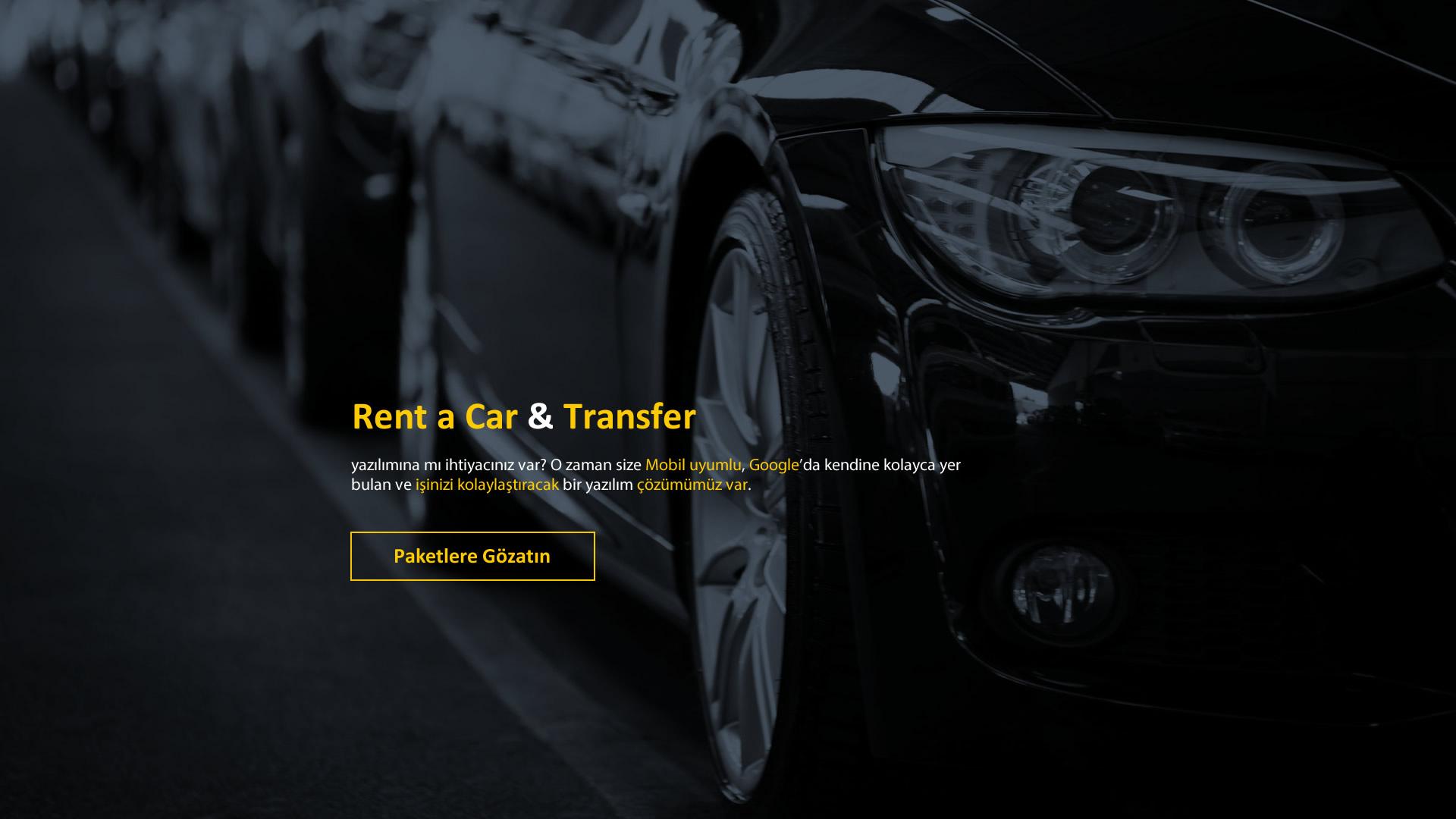 Rent a car & Transfer yazılımına mı ihtiyacınız var? O zaman size Mobil uyumlu, Google'da kendine kolayca yer bulan ve işinizi kolaylaştıracak bir yazılım çözümümüz var.